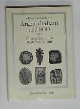 58018 V. Donaver e R. Dabbene - Argenti italiani dell'800; Ed. San Gottardo 1987
