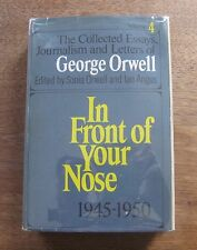 IN FRONT OF YOUR NOSE George Orwell- collected essays HCDJ 1969 1st animal farm