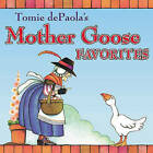 Tomie dePaola's Mother Goose Favorites by Tomie DePaola, Watty Piper (Hardback, 2000)
