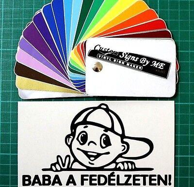 Baba Un Fedélzeten Autó Matrica Magyar Sticker Decal Adesivo Paraurti Finestra B#3- Alta Resilienza