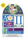 A Family Haggadah II by Shoshana Silberman (Paperback, 2011)