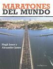 Maratones del Mundo by Hugh Jones, Alexander James (Paperback / softback, 2015)