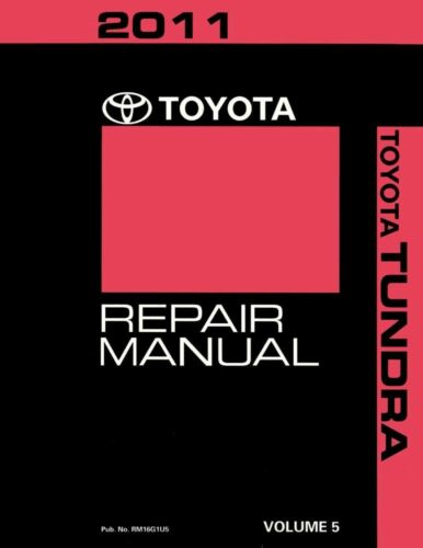 2011 Toyota Tundra Shop Service Repair Manual Volume 5 Only