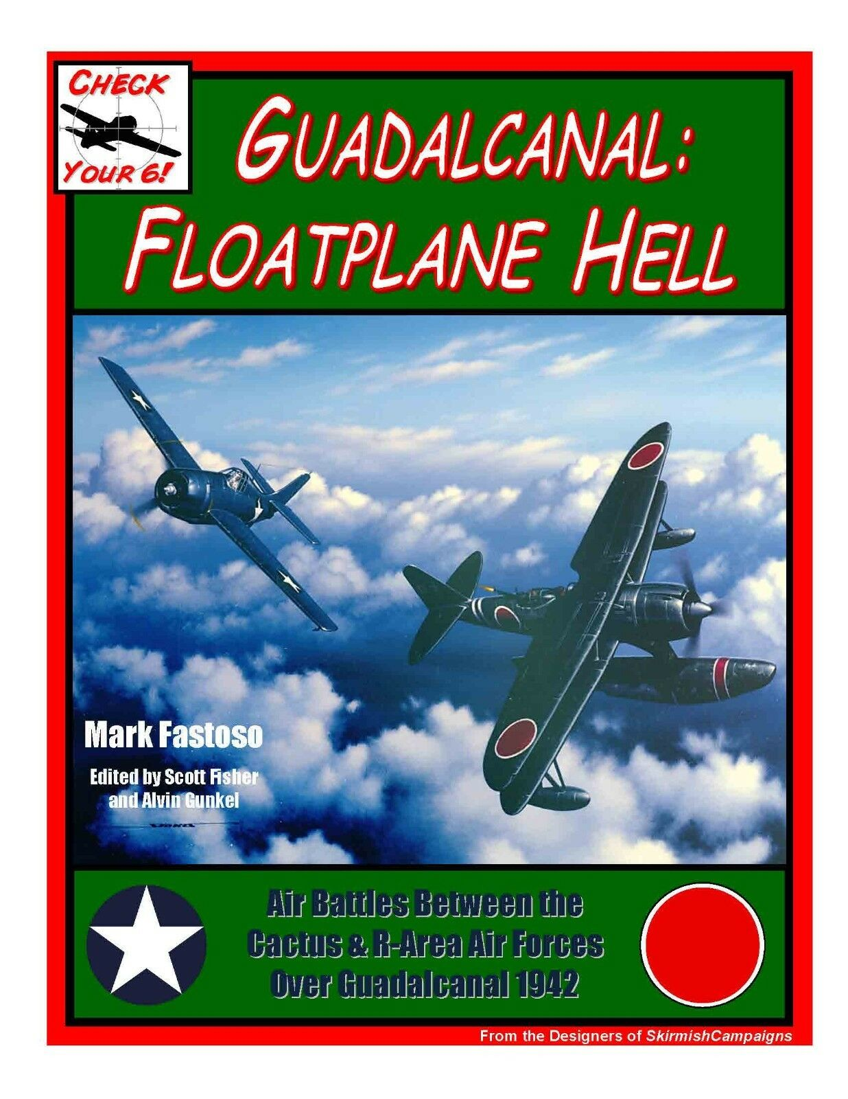 Guadalcanal  Hidroavión Infierno Infierno Infierno - Check Your 6-Guerra Juegos Reglas - Nuevo 44f5b1