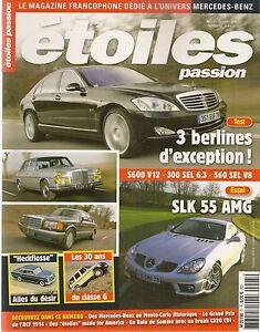 etoiles passion 5 mercedes slk 55 amg 300 sel 6 3 w109 560. Black Bedroom Furniture Sets. Home Design Ideas