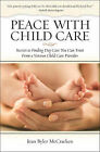 Peace with Child Care by Jean Byler McCracken (Paperback, 2007)