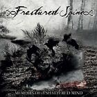 Memoirs of a Shattered Mind by Fractured Spine (CD, Aug-2014, Inverse Records)