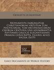 Monumenta Emblematum Christianorum Virtutum Tum Politicarum, Tum Oeconomicarum Chorum Centuria Una Adumbrantia. Rhythmis Gallicis Elegantissimis Prim M Conscripta, Figuris Aenis Incisa (1619) by Georgette De Montenay (Paperback / softback, 2010)