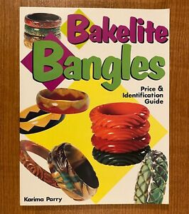 BAKELITE-BANGLES-Price-amp-Identification-Guide-by-Karima-Parry-LIKE-NEW