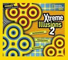 Xtreme Illusions 2 9781426319754 by National Geographic Hardback