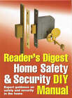 Reader's Digest Home Safety and Security DIY Manual: Expert Guidance on Safety and Security in the Home by Alison Candlin (Hardback, 2007)