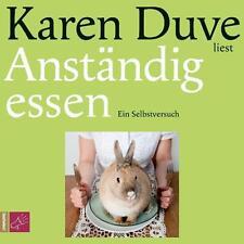 Duve, Karen - Anständig essen: Ein Selbstversuch