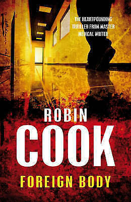 """AS NEW"" Cook, Robin, Foreign Body, Paperback Book"