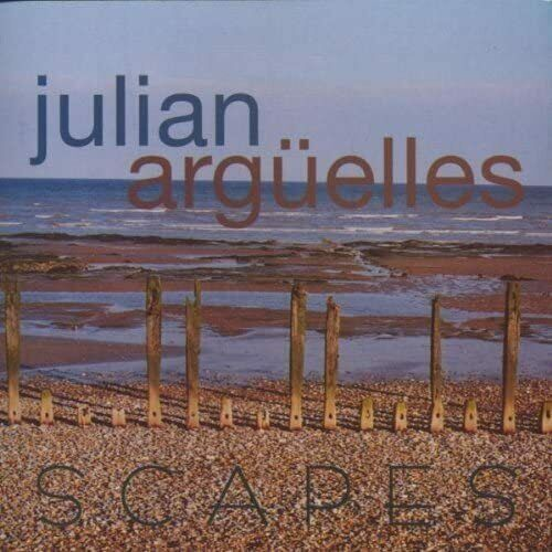 Julian Argüelles - Scapes (CD 2001)