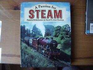 A Passion For Steam Patrick Whitehouse & David Thomas 1992 Free Post Uk