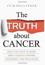 The Truth about Cancer: What You Need to Know about Cancer's(Hardcover)