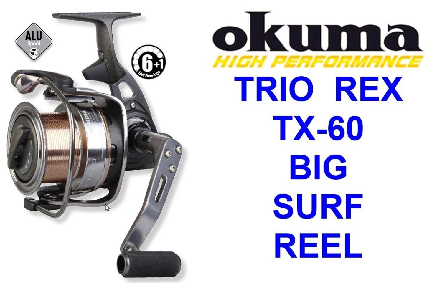 OKUMA TRIO REX TX-60 REEL BIG PIT FOR SEA DISTANCE SURF SPOD MARKER ROD FISHING