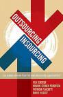 Outsourcing-Insourcing: Can Vendors Make Money from the New Relationship Opportunities? by Per V. Jenster, Henrik Stener Pedersen, David Hussey, Patricia Plackett (Hardback, 2005)