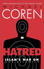 Hatred: Islam's War on Christianity by Michael Coren (Paperback, 2015)