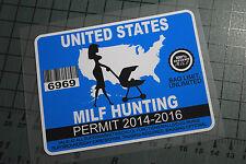 MILF HUNTING PERMIT Sticker Decal Vinyl JDM Euro Drift Lowered illest Fatlace