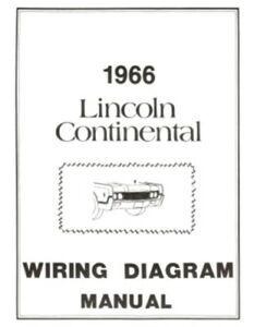 lincoln 1966 continental wiring diagram manual 66 ebay rh ebay com 1966 lincoln continental wiring schematic 1966 lincoln continental window wiring diagram