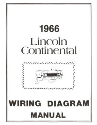 LINCOLN 1966 Continental Wiring Diagram Manual 66 | eBay on lincoln continental horn schematics and diagram, lincoln front suspension, lincoln ls wire harness diagram, lincoln parts diagrams, 92 lincoln air suspension diagrams, lincoln transmission diagrams, lincoln ls relay diagram, lincoln heater core replacement, 2000 lincoln ls diagrams, lincoln brakes, lincoln starting problems,