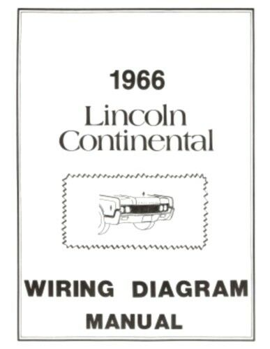 lincoln 1966 continental wiring diagram manual 66 ebay rh ebay com 1966 lincoln continental window wiring diagram 1966 lincoln continental wiring