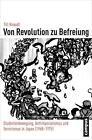 Von Revolution zu Befreiung von Till Knaudt (2016, Taschenbuch)