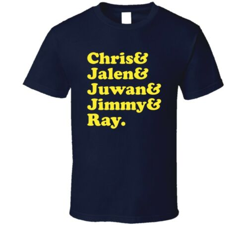 Chris Jalen Juwan Jimmy And Ray University Of Michigan Fab Five Basketball Fan T