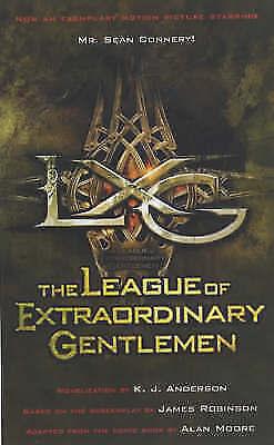 The League of Extraordinary Gentlemen by Anderson, K.J.