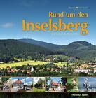 Rund um den Inselsberg von Hartmut Sauer (2014, Gebundene Ausgabe)