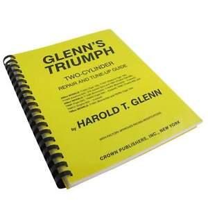 Glenn-039-s-Triumph-Repair-amp-Tune-Up-Guide-Motorcycle-Shop-Manual-unit-650-750