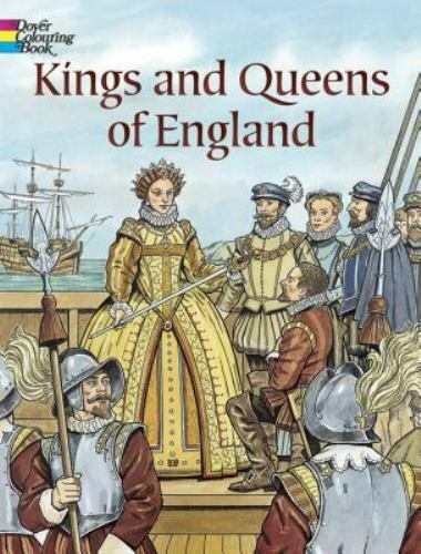 Dover History Coloring Book Ser Kings And Queens Of England By John Green 2005 Coloring Connect The Dot Book For Sale Online Ebay