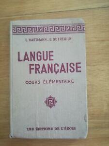HARTMANN-DUTREUILH-langue-francaise-cours-elementaire-editions-de-l-039-ecole
