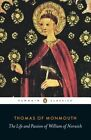 The Life and Passion of William of Norwich by Thomas of Monmouth (Paperback, 2014)