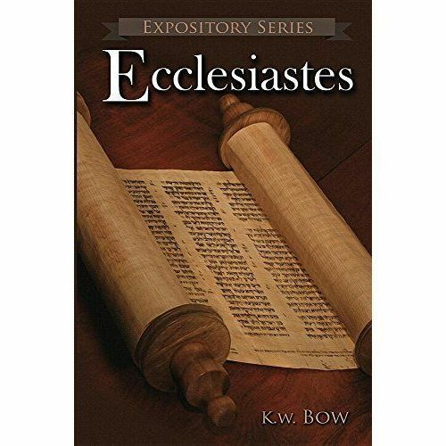 Ecclesiastes: A Literary Commentary on the Book of Ecclesiastes by Kenneth W...