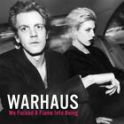 We Fucked A Flame Into Being von Warhaus (2016)