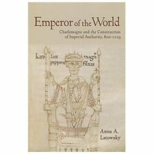 Emperor of the world charlemagne and the construction of emperor of the world charlemagne and the construction of imperial authority malvernweather Choice Image