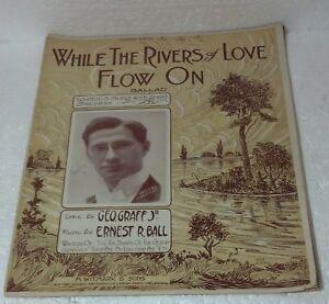 """""""alors Que Les Rivières D'amour Débit Sur"""" 1913 Sheet Music Geo. Graff, Ernest Bll.-afficher Le Titre D'origine Riche Et Magnifique"""