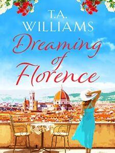 T-A-Williams-Dreaming-de-Florence-Tout-Neuf-Livraison-Gratuite-Ru