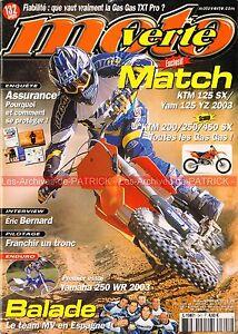 MOTO-VERTE-341-KTM-125-SX-YAMAHA-YZ-250-WR-SUZUKI-85-RM-GAS-GAS-TXT-Pro-2003
