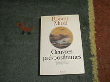 Robert MUSIL: Oeuvres pré-posthumes