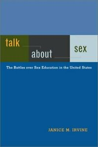 Talk about Sex  The Battles over Sex Education in the United States