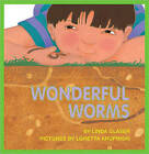 Wonderful Worms by Linda Glaser (Hardback, 1994)