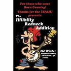 Thanks for the [Spam]: The Hillbilly Redneck Addition by Mary Jane Winter (Paperback / softback, 2012)