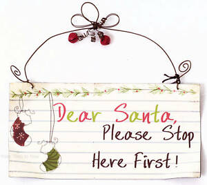 Chic & Shabby Dear Santa Please Stop Here First Metal Sign Christmas Xmas Plaque