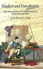 Flaubert and Don Quijote: The Influence of Cervantes on Madame Bovary by Soledad Fox (Hardback, 2008)
