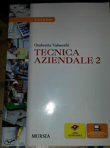 TECNICA-AZIENDALE-2-LIBRI-DI-BASE-OMBRETTA-VALSECCHI-MURSIA