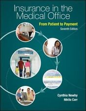Insurance in the Medical Office: From Patient to Payment by Newby, Cynthia, Car