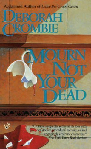 Duncan Kincaidgemma James Novel Mourn Not Your Dead By Deborah